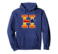Houston Baseball H Vintage H Town Crush City Texas Gift Shirts Hoodie Navy