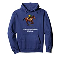 Thoroughbred Horse Racing Shirts Hoodie Navy