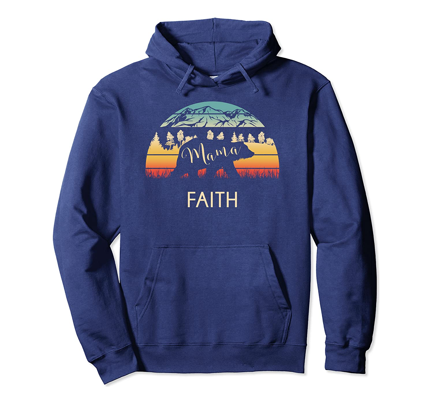 Faith Name Gift Retro Sun Personalized Mama Bear Pullover Hoodie