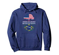 American Grown With Brazilian Roots Brazil Shirts Hoodie Navy