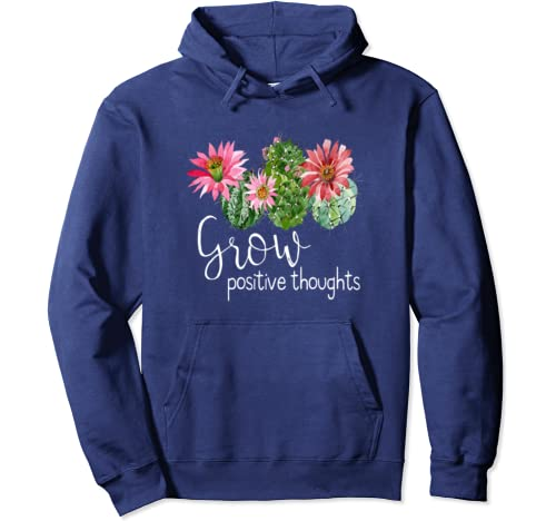 Grow Positive Thoughts Cactus Flower Pullover Hoodie