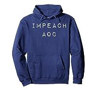 Impeach Alexandria Ocasio Cortez Aoc T Shirt Hoodie Navy