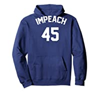 Impeach 45 Football Sport Style Rally T Shirt Hoodie Navy