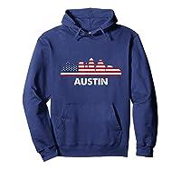 Austin City American Flag Shirt 4th Of July Shirts Hoodie Navy