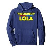 Wonder Lola Mother S Day Gift Mom Grandma T Shirt Hoodie Navy