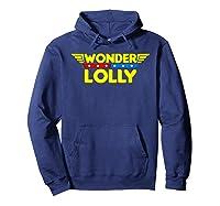Wonder Lolly Mother S Day Gift Mom Grandma T Shirt Hoodie Navy