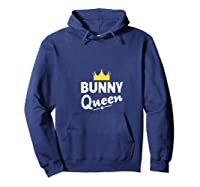 Bunny Queen Shirt Funny Bunny Rabbit T Shirt T Shirt Hoodie Navy