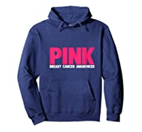 Breast Cancer Awareness Month Is October Pink Breast Cancer T Shirt Hoodie Navy