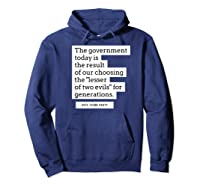 Vote Third Party Shirt Quote Libertarian Governt Hoodie Navy