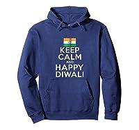 Keep Calm And Happy Diwali India Flag Hindu Festival Holiday Zip Shirts Hoodie Navy