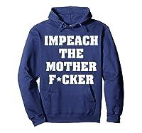 Anti Trump Impeach The Mother Fucker Censored T Shirt Hoodie Navy