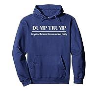Impeach Trump Dump Trump T Shirt Hoodie Navy