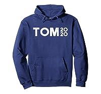 Tom Steyer 2020 For Usa President Democrat Impeach Trump T Shirt Hoodie Navy