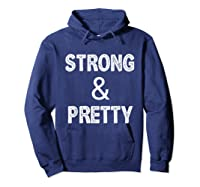 Strong Pretty Funny Strongman Workout Gym Gift Shirts Hoodie Navy