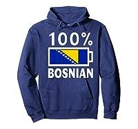 Bosnia Herzegovina Flag Shirt 100 Bosnian Battery Power Hoodie Navy