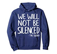 We Will Not Be Silenced Impeach Trump Squad Democrat Liberal T Shirt Hoodie Navy