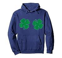 Saint St Patrick S Day Tshirt Funny Irish Boobs Tee Hoodie Navy