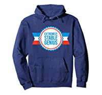 Resist Dump Impeach Protest Rally Extremely Stable Genius T Shirt Hoodie Navy