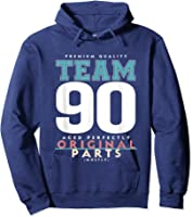 90th Birthday Funny Gift Team Age 90 Years Old T-shirt Hoodie Navy