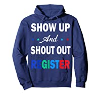 Registration Day Gift Register To Vote Us Election T Shirt Hoodie Navy