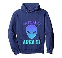Storm Area 51 Dank Meme Internet Trend Shirts Hoodie Navy
