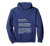 Weird Cool Funny Words Lover Kerfuffle Geek T Shirt Hoodie Navy