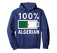 Algeria Flag T Shirt 100 Algerian Battery Power Tee Hoodie Navy