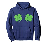 Irish Shamrock Boobs Saint St Patrick S Paddys Day T Shirt Hoodie Navy