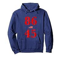 86 45 Impeach 45 Anti Trump T Shirt Hoodie Navy