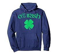 0 Irish Funny Beer Drinking Saint Patricks Day T Shirt Hoodie Navy