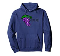 Funny Quote Shirt For Single Cute Grapes T Shirt Hoodie Navy
