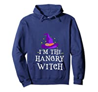 I'm The Hangry Witch Halloween Costume Funny Foodie Gift Shirts Hoodie Navy