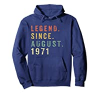 Legend Since August 1971 Shirt - Age 48th Birthday Gift Hoodie Navy