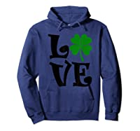 Saint Patrick S Day Love Lettering T Shirt Hoodie Navy