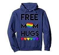 Free Mom Hugs Rainbow Heart Lgbt Pride Month Shirts Hoodie Navy