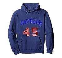 Impeach 45 T Shirt 45th President Donald Trump Mbassp T Shirt Hoodie Navy
