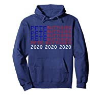 Pete Buttigieg President 2020 Campaign Shirt 2020 Election T Shirt Hoodie Navy