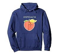 Impeach Donald Anti Trump Peach Emoji Shirt Hoodie Navy