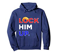 Lock Him Up Impeach The President Toupee T Shirt Dark Hoodie Navy