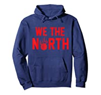 Toronto's We The Other North Basketball Gift Canada Shirts Hoodie Navy