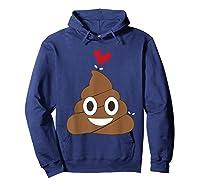 Love Poop Emoji Heart And Flies Valentine S Day T Shirt Hoodie Navy