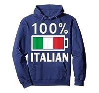 Italy Flag T Shirt 100 Italian Battery Power Tee Hoodie Navy