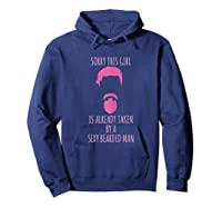 Funny Beard Sorry This Girl Is Already Taken Shirts Hoodie Navy