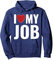 I Love My Job Entrepreneur Work T-shirt Hoodie Navy