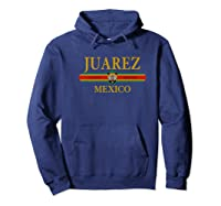 Juarez City Mexico Mexican Tiger Face Vintage Ciudad Juarez Shirts Hoodie Navy