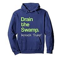 Drain The Swamp Impeach Trump T Shirt Hoodie Navy