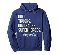Dirt Trucks Dinosaurs Superheroes Boy Mom Shirts Hoodie Navy