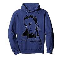 Albert Camus Quote Tshirt T T Shirt Hoodie Navy