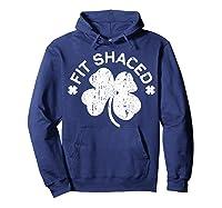 Shaced T Shirt Saint Patricks Day Gift Shirt Hoodie Navy