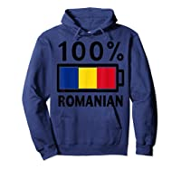 Romania Flag T Shirt 100 Romanian Battery Power Tee Hoodie Navy